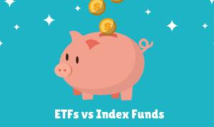 ETFs Index Funds