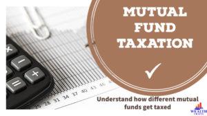 Mutual Fund Taxation FY 20-21